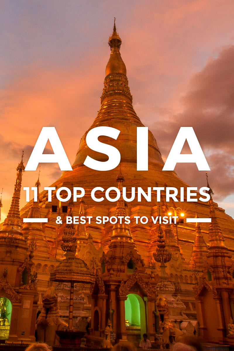11 Countries to Visit in Asia for First-Timers