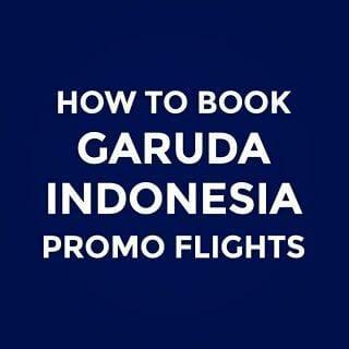 Garuda Indonesia Promo & Online Booking Guide