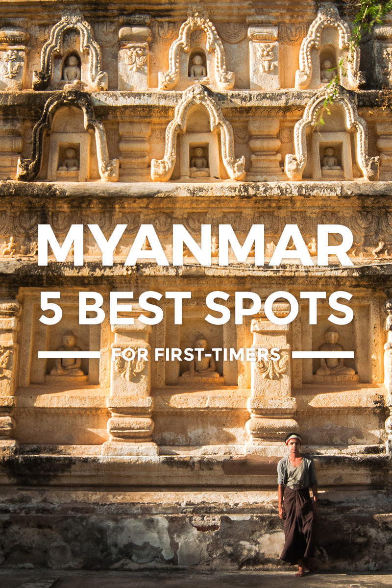 6 Places to Visit in Myanmar + Things To Do for First-Timers