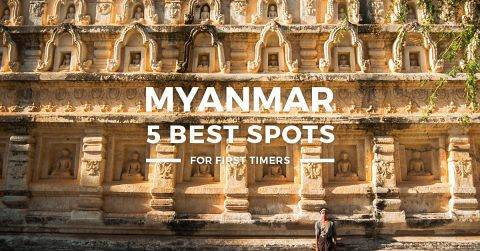 5 Best Places to Visit in Myanmar for First-Timers