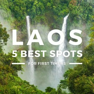5 Top Tourist Spots in Laos & Places to Visit