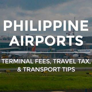 Philippine Airports: Terminal Fees, Travel Tax & Tips