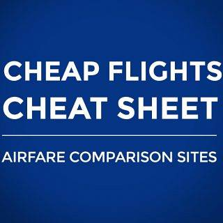 Flight Cheat Sheet: All Airfare Comparison Sites