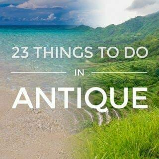23 Things To Do in Antique & Itinerary via Iloilo