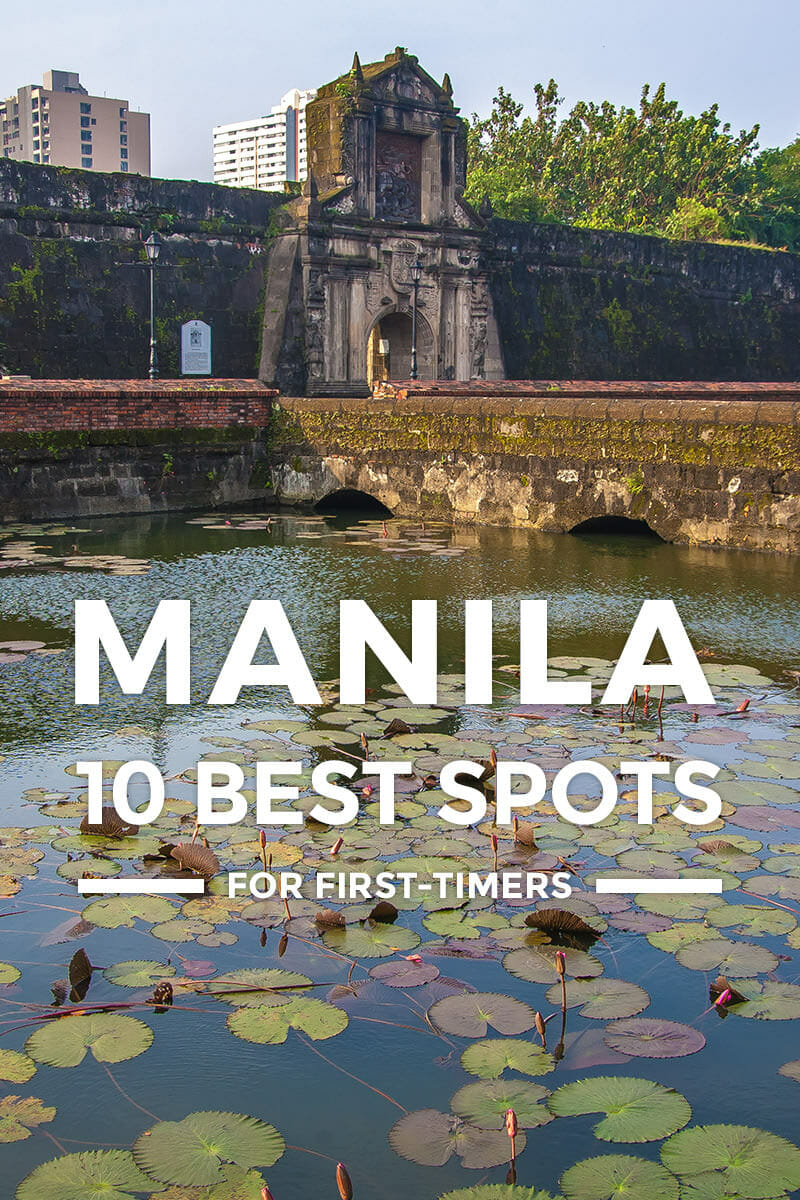 10 Places to Visit in Manila + Things To Do for First-Timers