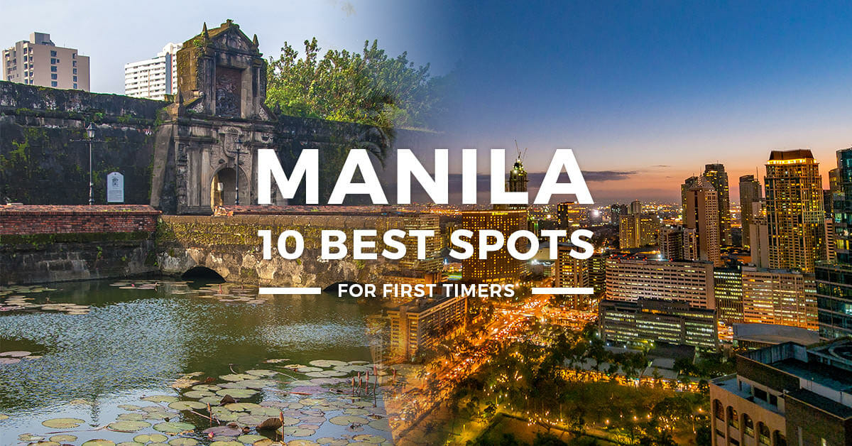 10 BEST PLACES to visit in Manila + THINGS TO DO 2019