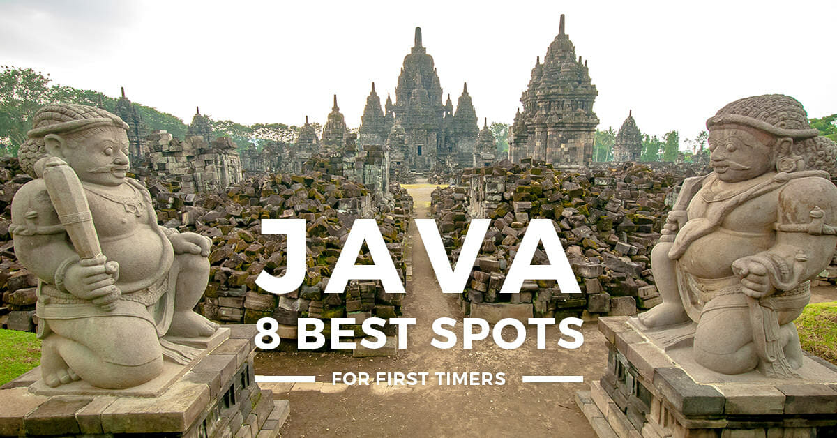 8 Best Places to Visit in Java, Indonesia for First-Timers