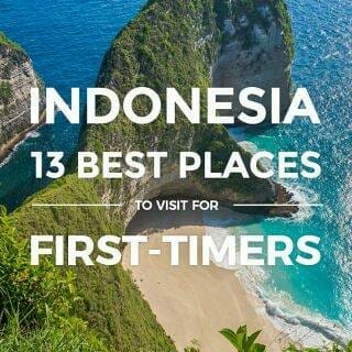 Indonesia – 13 Best Places & Islands to Visit for First-timers