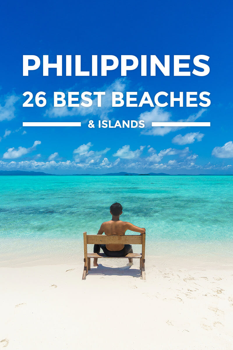 26 Most Beautiful Beaches in the Philippines