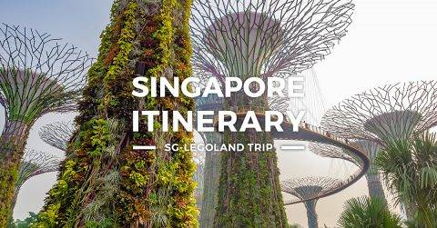 Singapore Itinerary – 3-4 Days SG Legoland Tour