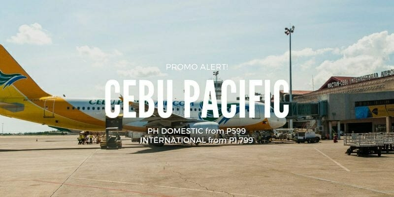 Cebu Pacific – Promo fares from P599 ALL-IN – Davao, Manila, Cebu, Iloilo, CDO, Clark, Zamboanga flights