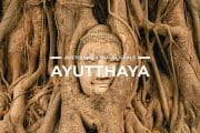 20 Places To Visit in Ayutthaya
