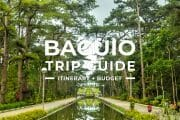 17 Places To Visit in Baguio & Benguet