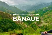 11 Places To Visit in Banaue & Ifugao