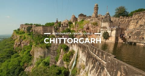 8 Places To Visit in Chittorgarh