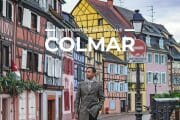 5 Places To Visit in Colmar