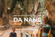12 Places To Visit in Da Nang