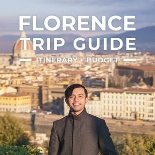 Florence Trip + Itinerary Guide for First-Timers