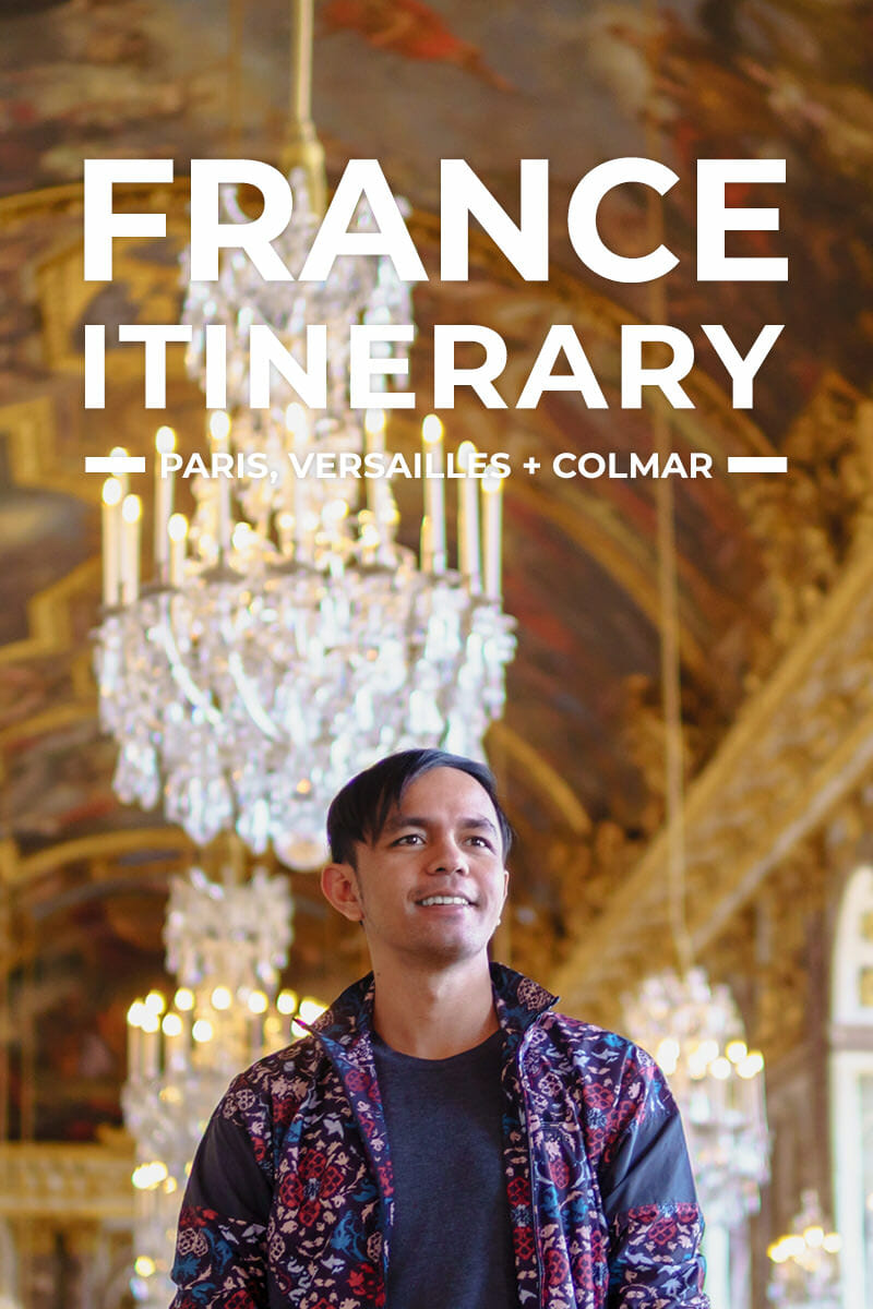 France Itinerary with Paris, Versailles & Colmar Tour for First-Timers