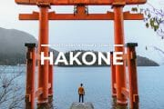 6 Places To Visit in Hakone