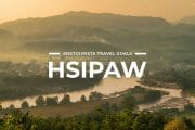 9 Places To Visit in Hsipaw