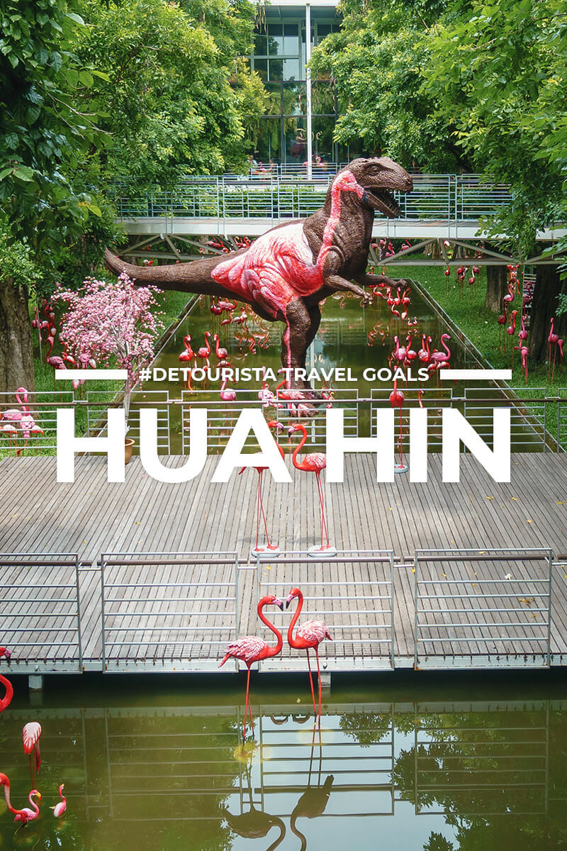 11 Places to Visit in Hua Hin + Things To Do