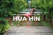 11 Places To Visit in Hua Hin