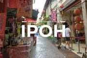 6 Places To Visit in Ipoh