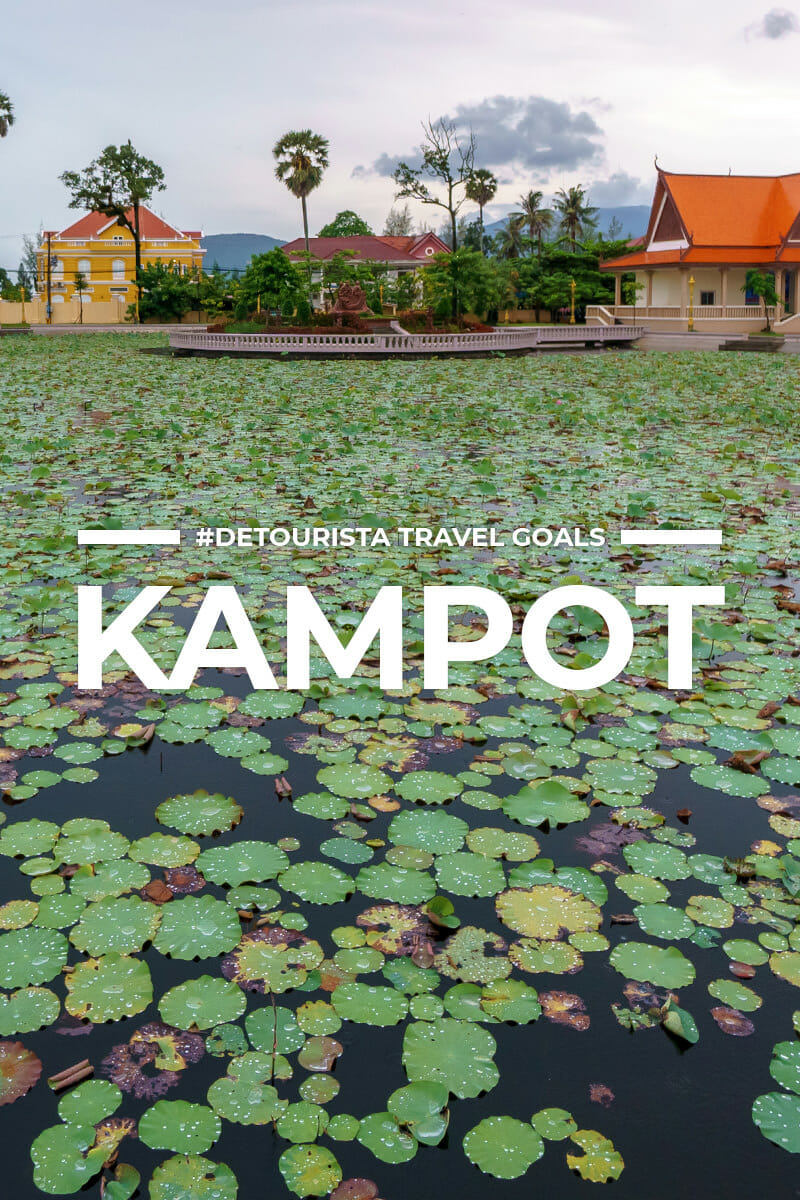 10 Places to Visit in Kampot and Kep + Things To Do