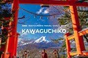 7 Places To Visit in Kawaguchiko & Mt Fuji Lakes