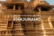 10 Places To Visit in Khajuraho