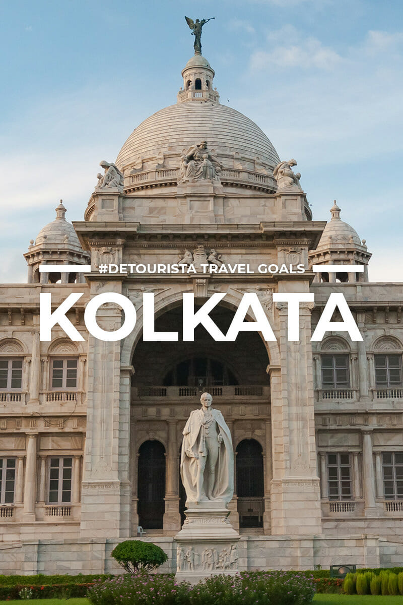 10 Places to Visit in Kolkata + Things To Do