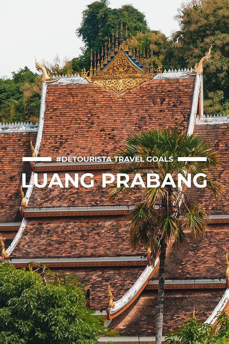 11 Places to Visit in Luang Prabang + Things To Do for First-Timers