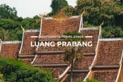11 Places To Visit in Luang Prabang