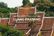 11 Places To Visit in Luang Prabang