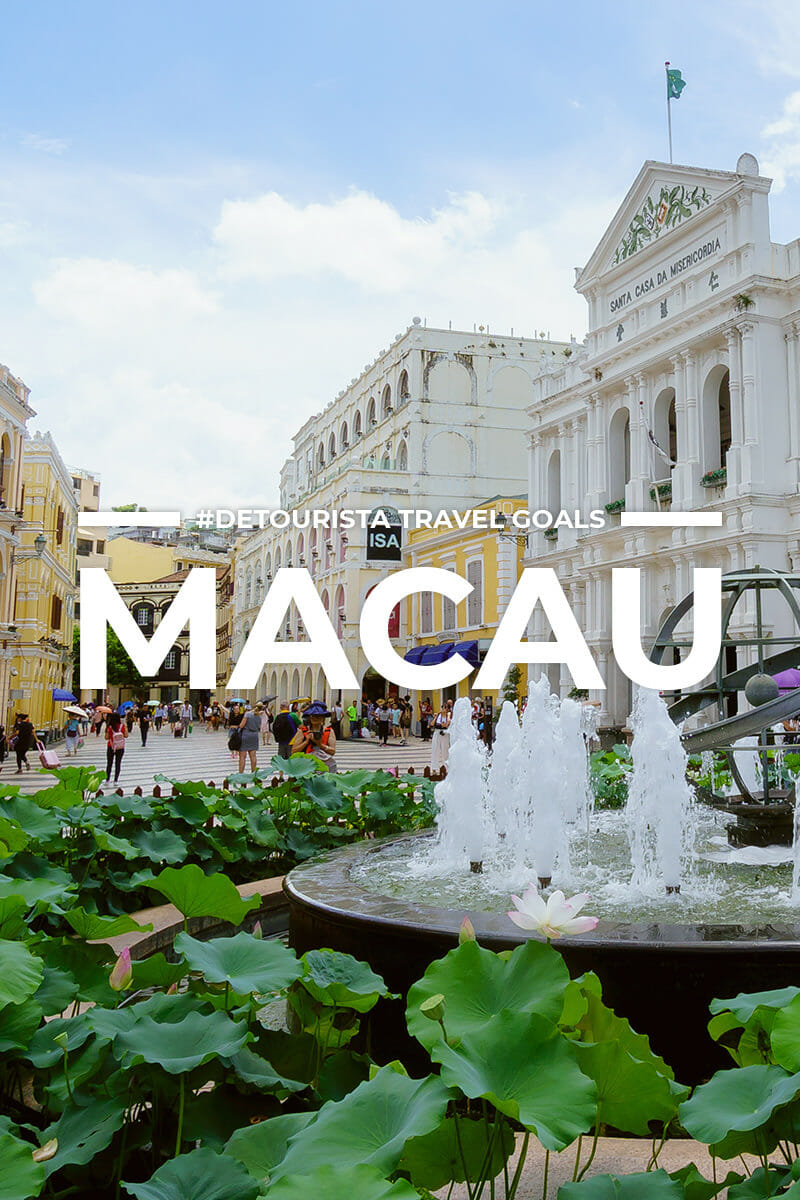14 Places to Visit in Macau + Things To Do