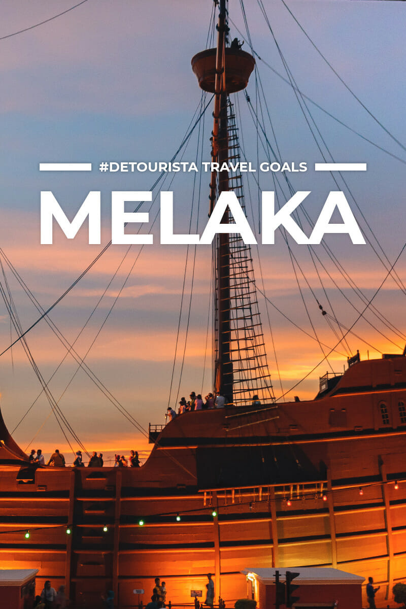 19 Places to Visit in Melaka + Things To Do