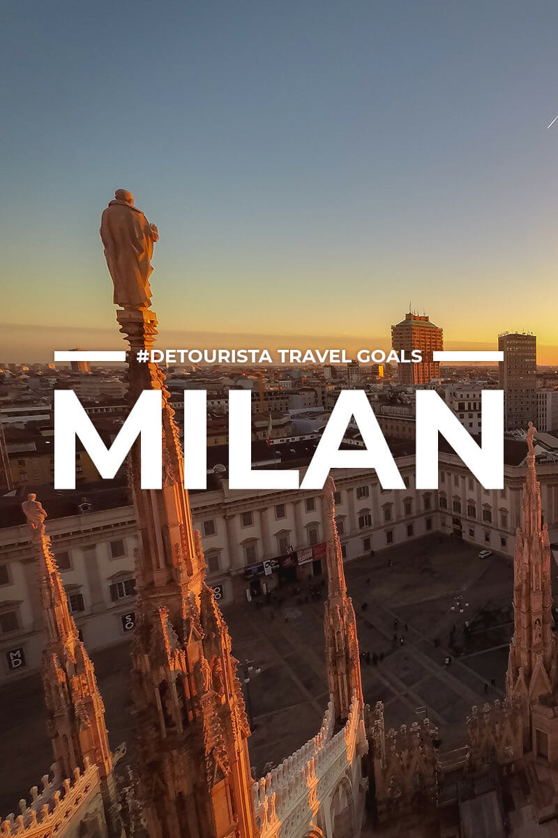 8 Places to Visit in Milan + Things To Do for First-Timers
