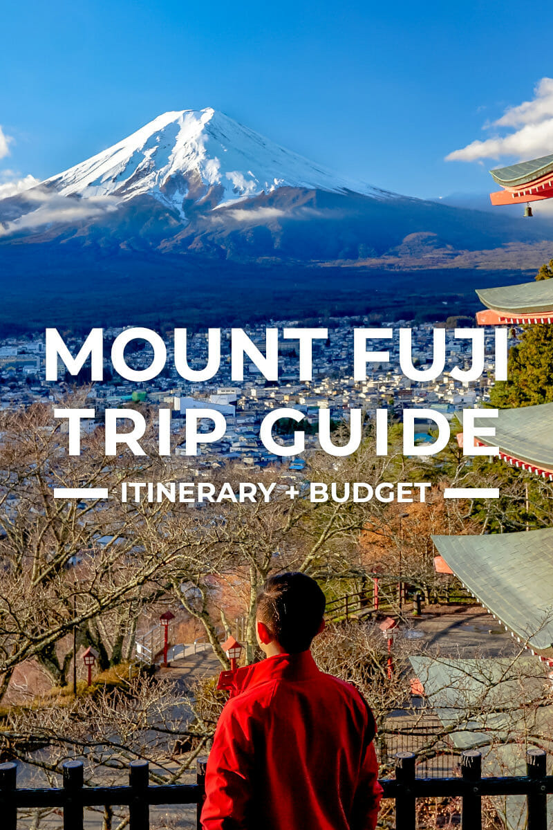 Mount Fuji Trip + Itinerary Guide for First-Timers
