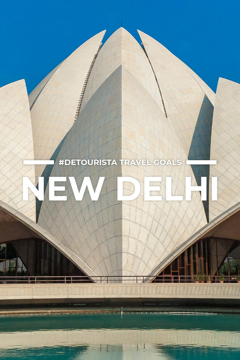 9 Places to Visit in New Delhi + Things To Do