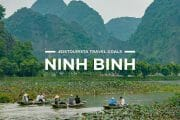 7 Places To Visit in Ninh Binh