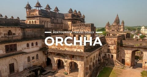 8 Places To Visit in Orchha