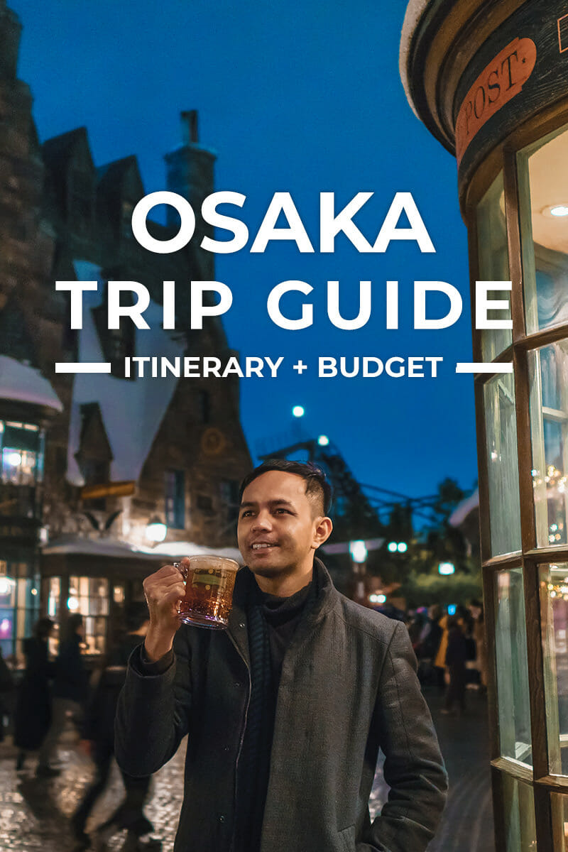 Osaka Trip + Itinerary Guide for First-Timers