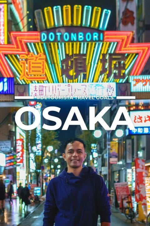 8 Places to Visit in Osaka + Things To Do