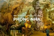 5 Places To Visit in Phong Nha-Ke Bang National Park