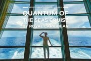Royal Caribbean Quantum of the Seas Cruise