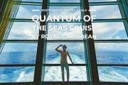 Royal Caribbean Quantum of the Seas Cruise
