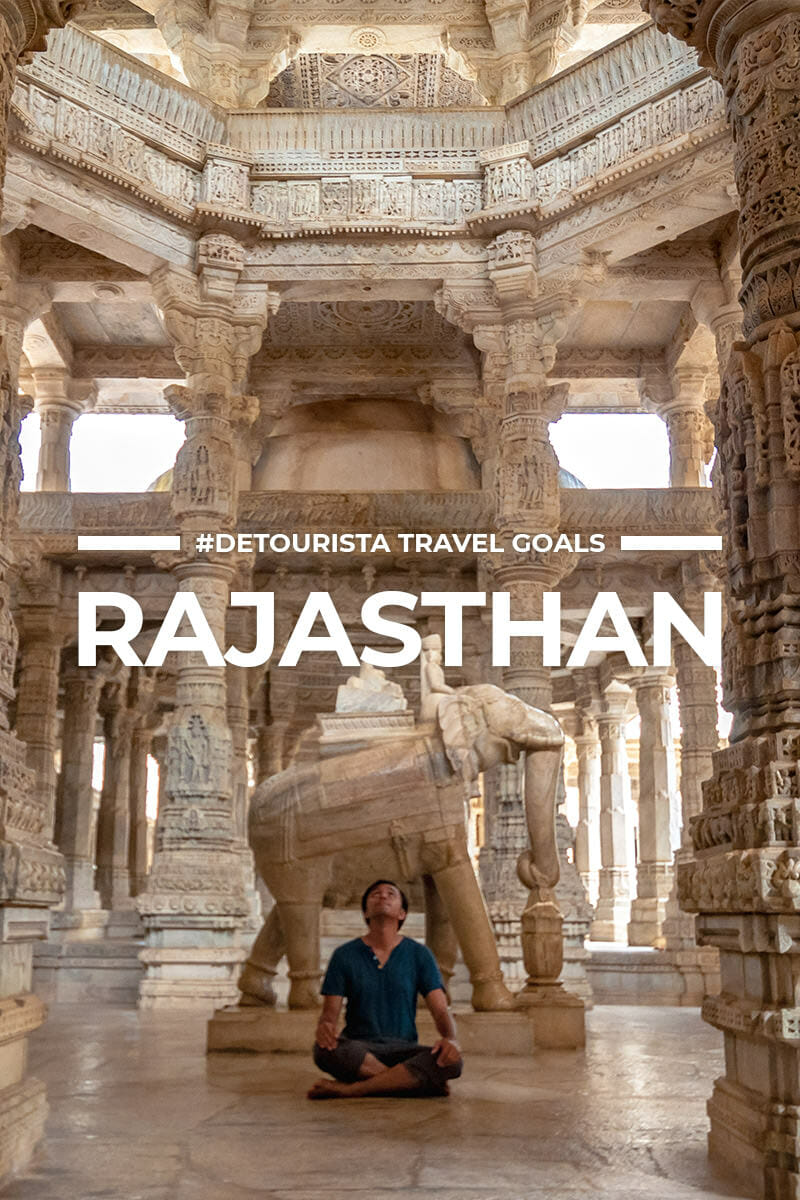 6 Places to Visit in Rajasthan + Things To Do