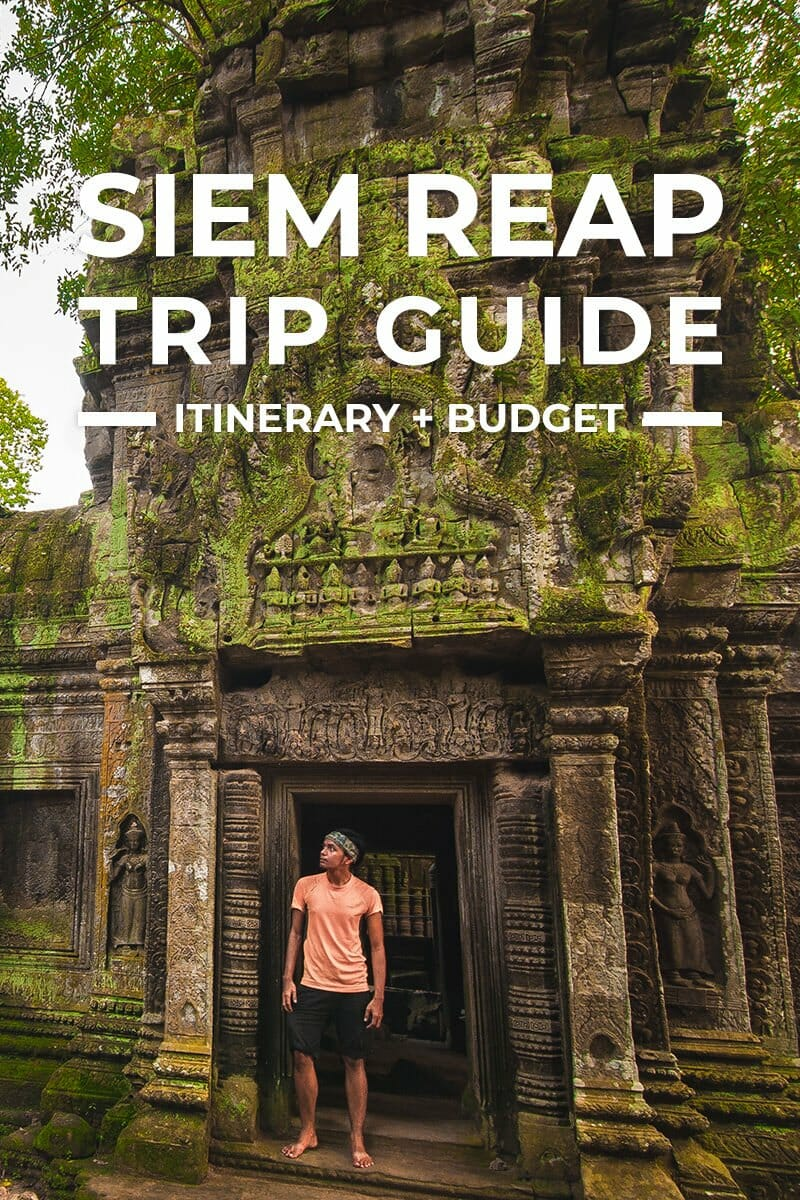Siem Reap Trip + Itinerary Guide for First-Timers