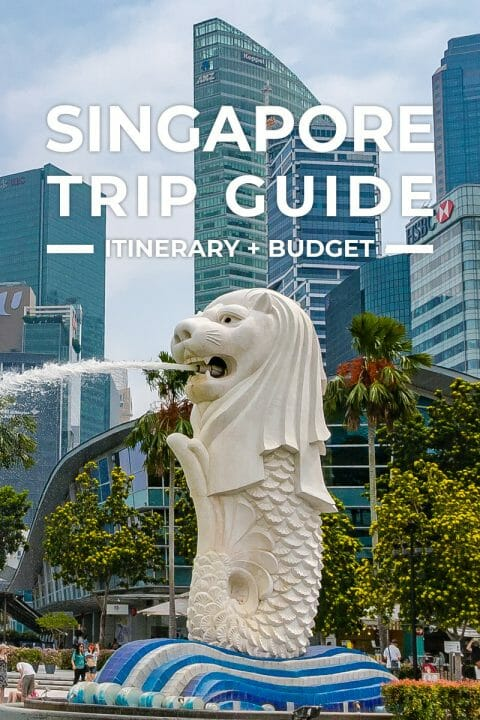 2019 Singapore ITINERARY + Travel Guide BLOG + BUDGET